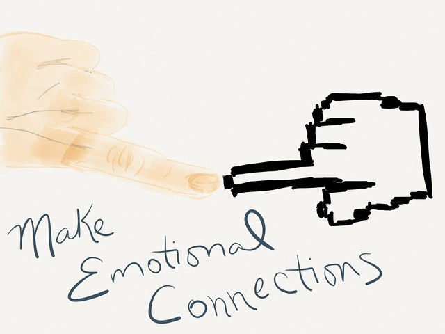 Make Emotional Connections