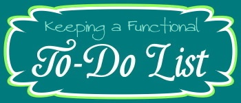 Keeping a Functional To-Do List