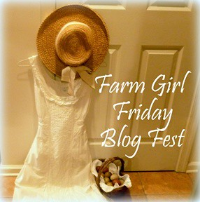 farm-girl-friday-blog-fest