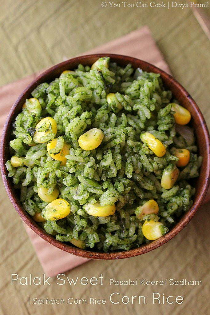 Palak sweet corn rice pasalai keerai sadham spinach corn rice tip 1 sweet corn ccuart Choice Image