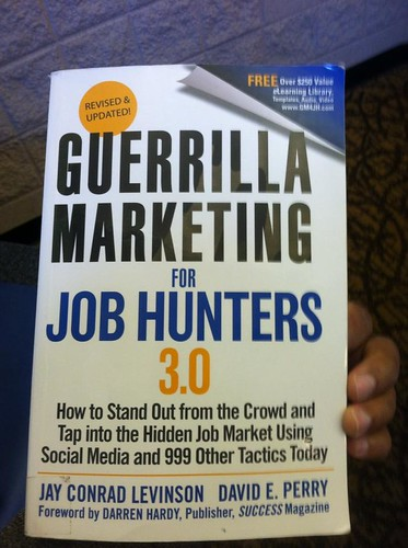 Guerilla Job Marketing for job Hunters 3.0