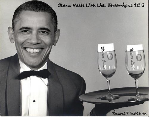 OBAMA MEETS WITH WALL STREET by Colonel Flick/WilliamBanzai7