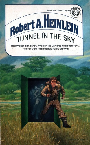 Tunnel in the Sky by Robert A. Heinlein. Del Rey 1987. Cover artist Darrell K. Sweet