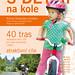 Kniha s Dětmi na kole, foto: Cykloturistika