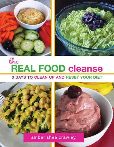 The real food cleanse ebook chef amber shea 60 page instantly downloadable pdf ebook fandeluxe Image collections