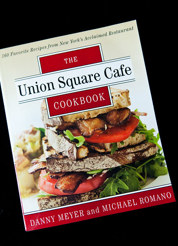 The Union Square Cafe Cookbook by Danny Meyer and Michael Romano