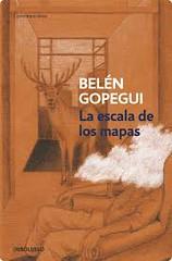 La escala de los mapas Belén Gopegui portada libro