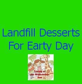 Landfill Desserts