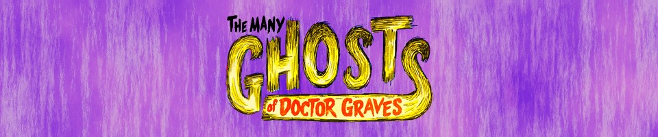 The Many Ghosts of Doctor Graves: The Five Earths Project