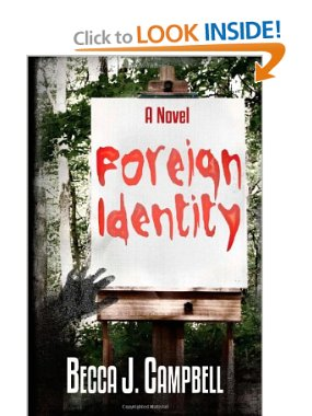 Foreign Identity sci-fi novel by Becca J. Campbell