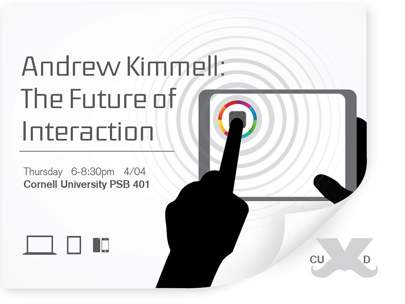 CUxD The Future of Interaction - Andrew Kimmell