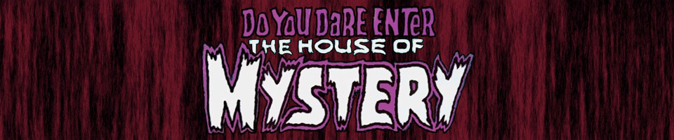 The House of Mystery: The Five Earths Project