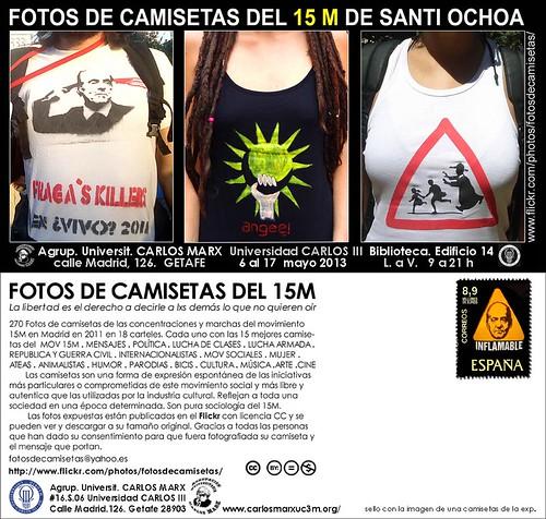 EXPOSICIÓN DE FOTOS DE CAMISETAS DEL 15M. Univ. CARLOS III