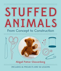 I Heart Craft Books: Stuffed Animals, by Abby Glassenberg
