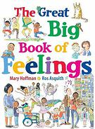Mary Hoffman & Ros Asquith, The Great Big Book of Feelings