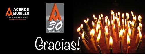 ¡Gracias a ti Cumplimos 30 Años! by Aceros Murillo