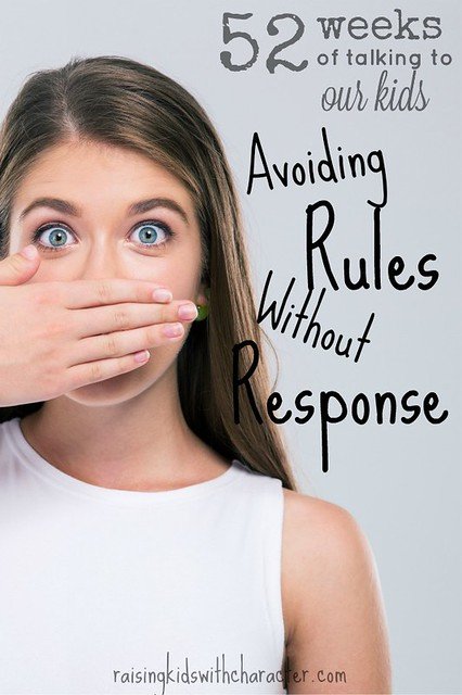 52 Weeks of Talking to Our Kids Avoiding Rules Without Response FB