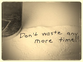 Don't waste any more time