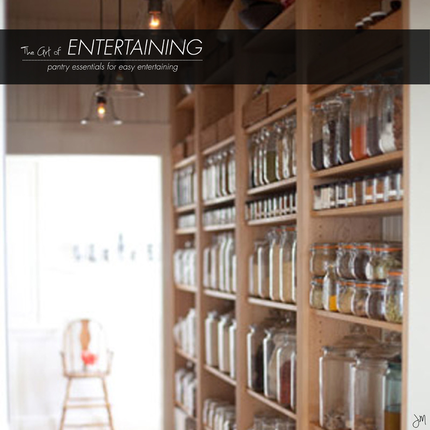 Entertaining essentials for your pantry