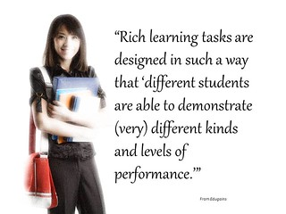 Rich learning tasks are designed in such a way that...