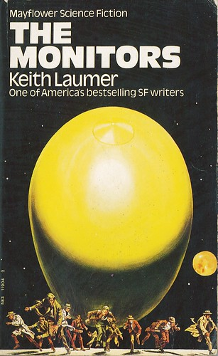 The Monitors by Keith Laumer. Mayflower 1971. Cover artist Josh Kirby