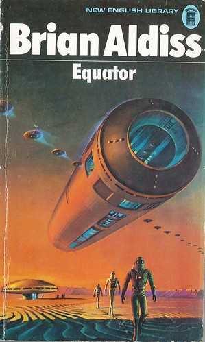 Equator by Brian Aldiss. NEL 1973. Cover artist Bruce Pennington