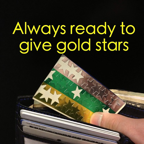 Always ready to give gold stars