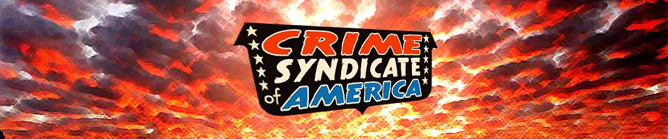 Crime Syndicate of America: The Five Earths Project
