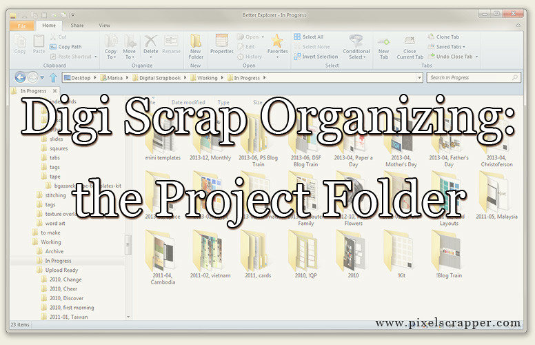Digi Scrap Organizing: The Project Folder