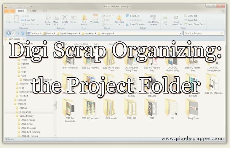 Digi Scrap Organizing: The Project Folder