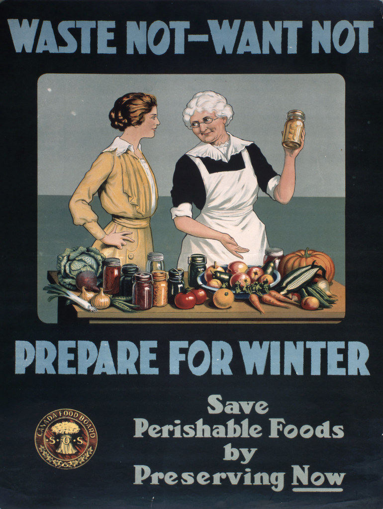 Waste Not - Want Not Prepare for Winter : Canada Food Board sensitive campaign / « Waste Not - Want Not - Prepare for Winter » : Campagne de sensibilisation de la Commission canadienne du Ravitaillement