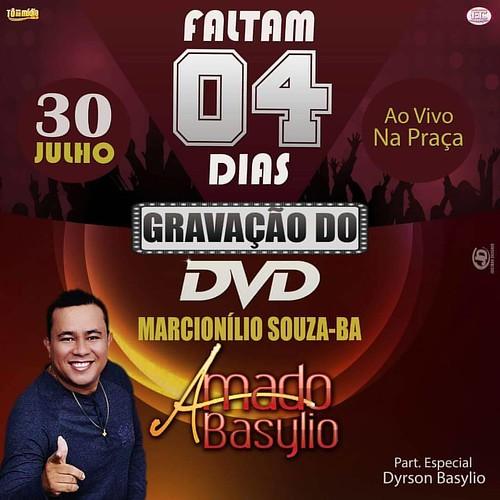EIIII SÓ FALTA APENAS 04 (Quatro) DIAS PARA A GRAVAÇÃO DO DVD🇨🇩 DO MAIS AMADO DO BRASIL COM UMA MEGA PARTICIPAÇÃO DE DYRSON BASYLIO , 30/07 EM MARCIONILIO SOUZA-BA NA PRAÇA!!!  #AMADO_BASYLIO_SOLO #GRAVAÇÃO_DO_DVD_AMADO_BASYLIO #DEUS_NO_COMANDO  #TONAMI
