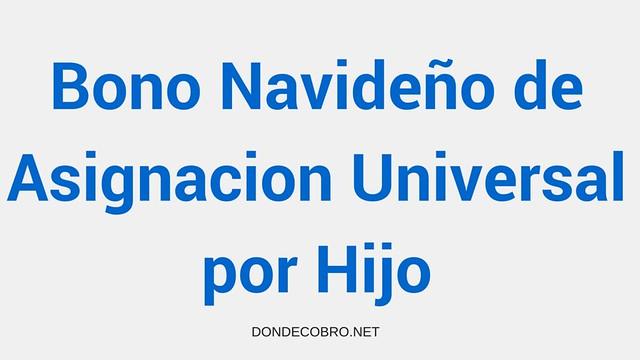 Bono Navideño de Asignacion Universal por Hijo