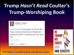 Trump Hasn't Read Coulter's Trump-Worshiping Book
