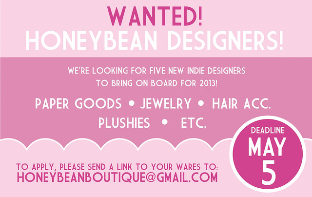 Calling All Honeybean Designers