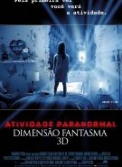 Assistir Atividade Paranormal Dimensão Fantasma Dublado