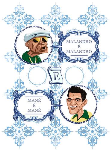 Malandros e Manés by adrianocarvalho