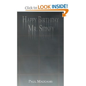 "My First Fiction Novel ""Happy Birthday Mr. Sidney"" Now An EBook"