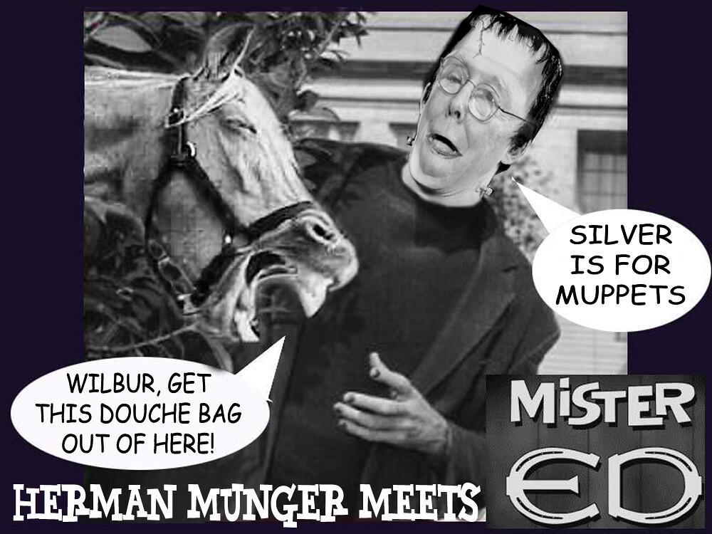 HERMAN MUNGER MEETS MISTER ED