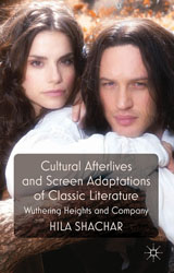 Cultural Afterlives and Screen Adaptations of Classic Literature