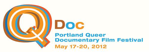 QDoc: Portland Queer Doc Festival 2012