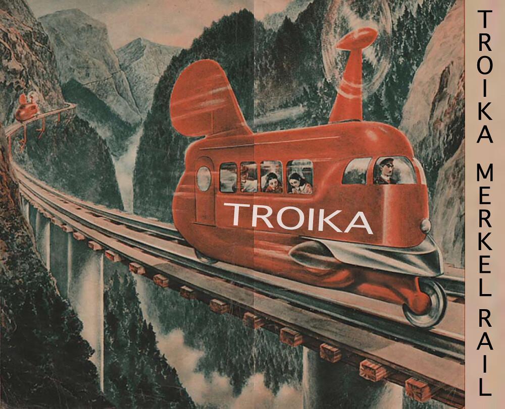 TROIKA MERKEL RAIL