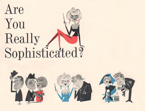 Are You Really Sophisticated? by wardomatic