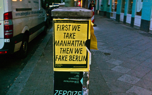 First we take Manhattan, then we fake Berlin.