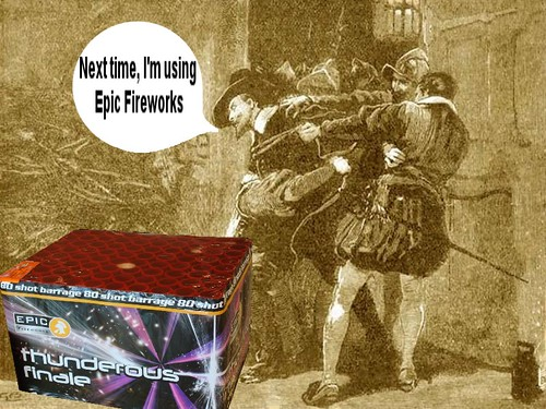 """Guy Fawkes, """"Next Time, I'm Using Epic Fireworks"""""""