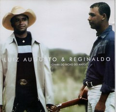 Luiz Augusto & Reginaldo (2003) Chará do Bicho do Mato