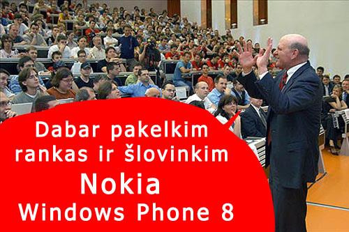 Nokia Windows Phone 8   šlovinkim naująjį iPhuone?