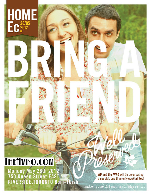 Home Ec #5: Bring a Friend (May 28, Toronto)