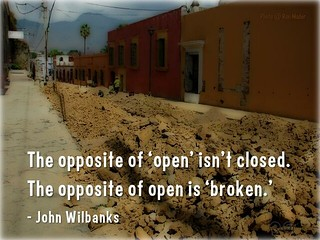 The opposite of 'open' isn't closed. The opposite is 'broken' @wilbanks @cgreen  #oercongress #oer