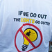 T-shirt: If we go out, the lights go out